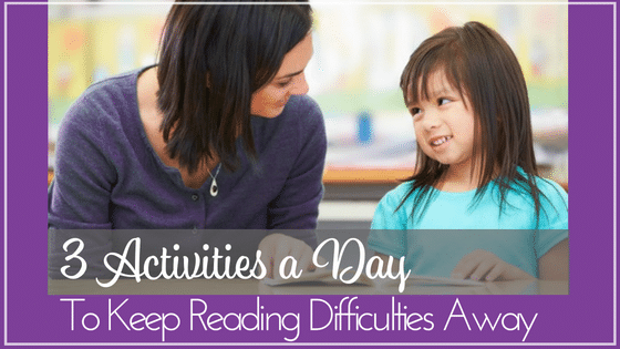 3-activities-a-day-to-prevent-reading-difficulties