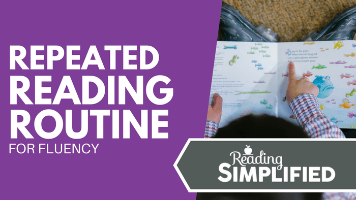 Repeated Reading Routine for Fluency