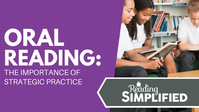 Oral Reading: The Importance of Strategic Practice