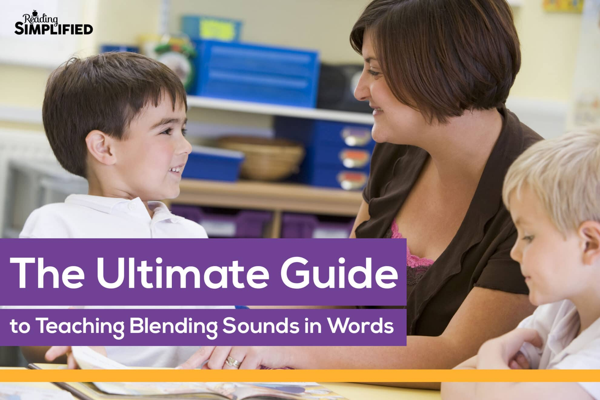 How To Teach Blending Sounds To Read Words Reading Simplified
