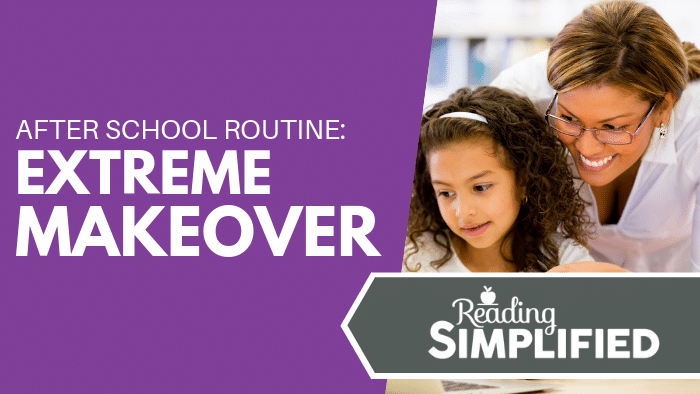 After School Routine: Extreme Makeover