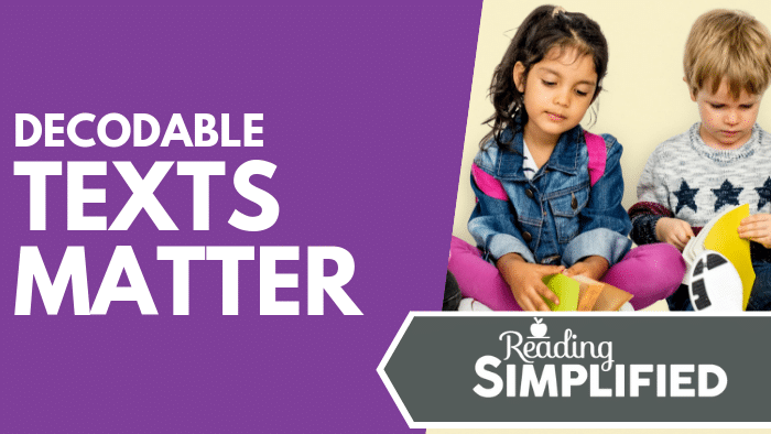 Decodable Texts Matter