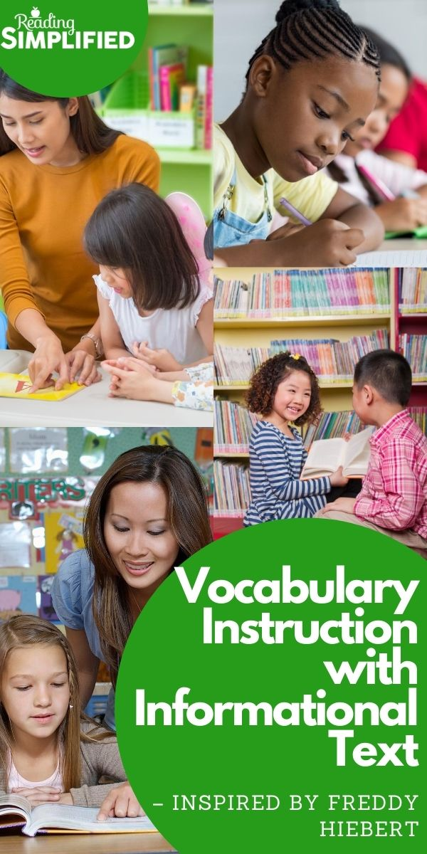 Vocabulary Instruction with Informational Text -Inspired by Freddy Hiebert