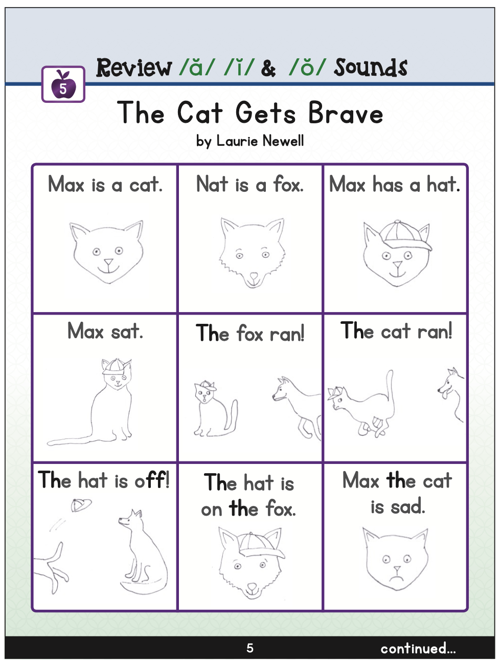 The cat gets brave short o text